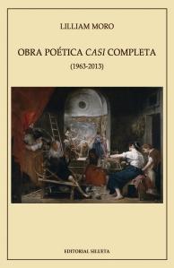 Obra poética casi completa (Editorial Silueta, 2013)