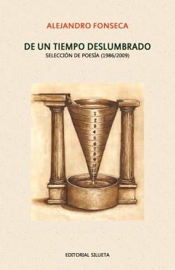 De un tiempo deslumbrado (Editorial Silueta, 2011)