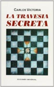 La travesía secreta (Ediciones Universal, 1994)