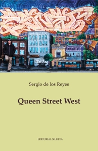 Queen Street West (Editorial Silueta, 2015)  de Sergio de los Reyes