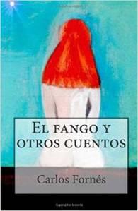 El Fango y otros cuentos (TEMS, 2015)