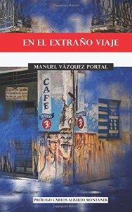 En el extraño viaje  (Alexandria Library, 2015)  de Manuel Vázquez Portal