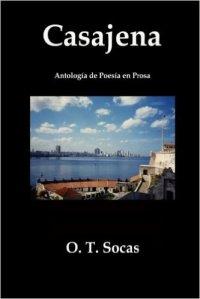 Casajena (2008) de O. T. Socas.