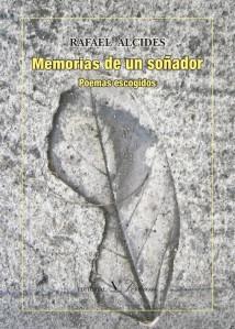 """Memorias de un soñador""  (Editorial Verbum, 2015) de Rafael Alcides"