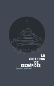 """La cisterna de Escrápides"", de Ismael Valdivia"