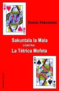 Sakuntala la Mala contra La Tétrica Mofeta (segunda edición) (Editorial Silueta, 2016)