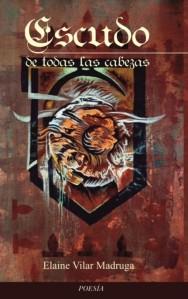 Escudo de todas las cabezas (Ediciones Loynaz, 2015)