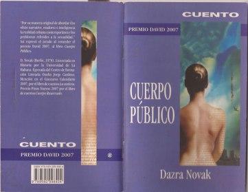 Cuerpo público (Ediciones Unión, 2007) Making Of (Ediciones Unión, 2012)